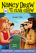 Double Take (a Nancy Drew and the Clue Crew Mystery)