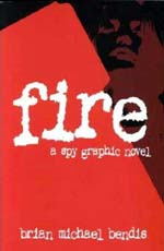 Fire by Brian Michael Bendis