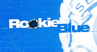 Rookie Blue (ABC)